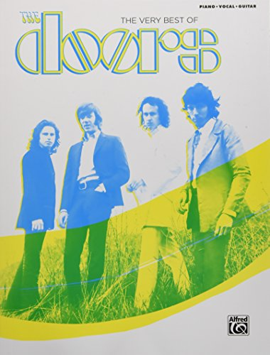 The Very Best of the Doors: Piano / Vocal / Guitar...