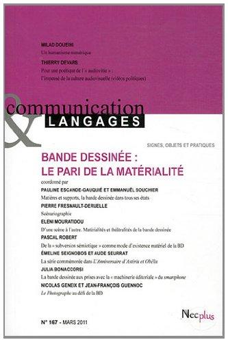 Communication et Langages, N° 167, Mars 2011 : Bande dessinée : le pari de la matérialité