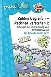 miniLÜK / Mathematik: miniLÜK: Zahlen begreifen - Rechnen verstehen 2: Übungen zur Überwindung von Rechenschwäche für Grundschulkinder