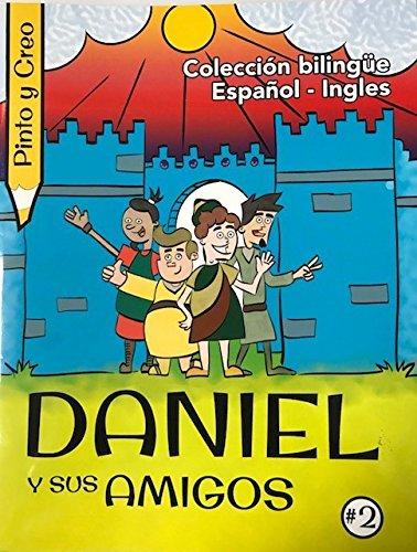 Pinto Y Creo: Daniel Y Sus Amigos (Pinto Y Creo/ I Paint and I Think)