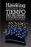 Historia del tiempo / A Brief History of Time: Del big bang a los agujeros negros / From the Big Bang to Black Holes (Spanish Edition) by Stephen W. Hawking (2012-08-08) - Stephen W. Hawking