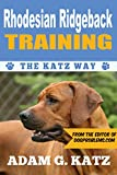 Rhodesian Ridgeback Training: The Katz Way