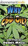 Why CBD Oil?: What the medical profes...