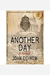 [(Another Day)] [ By (author) John Eidinow ] [August, 2013] Paperback