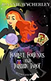 Fearful Fortunes and Terrible Tarot: Wonky Inn Book 4 by Jeannie Wycherley