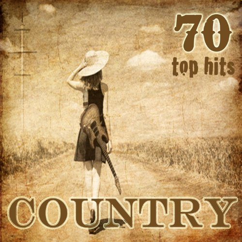 70 Country Top Hits (70 Countr...