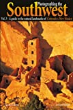 Photographing the Southwest: Volume 3--Colorado/New Mexico (English Edition)