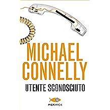 Utente sconosciuto (Bestseller Vol. 78) (Italian Edition)