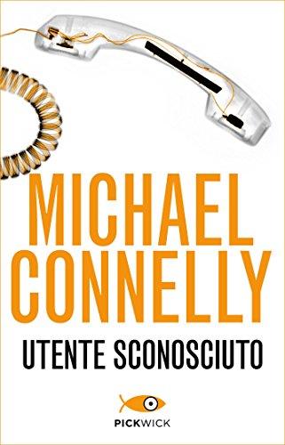 Utente sconosciuto (Bestseller Vol. 78) (Italian Edition) eBook ...