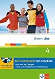 Green Line 4 - Das Trainingsbuch: 4. Lernjahr, passend zum Lehrwerk (Green Line Trainingsbuch)