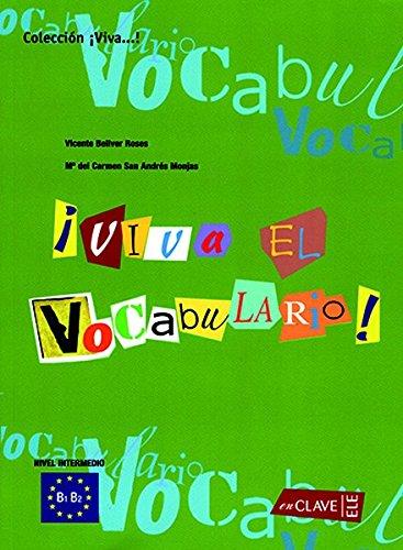 Viva el Vocabulario - intermedio (B1-B2)