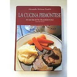 La Cucina Regionale Italiana 1 - LA CUCINA BOLOGNESE. I piatti tipici e le ricette tradizionali di una gastronomia tra le più apprezzate e gustose d'Italia, divenuta famosa nel Mondo. Prima Edizione