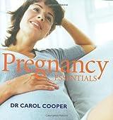 Pregnancy Week by Week by Dr Carol Cooper (2008-02-01)