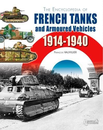 Encyclopédie blindés armée française 1914-40 :...