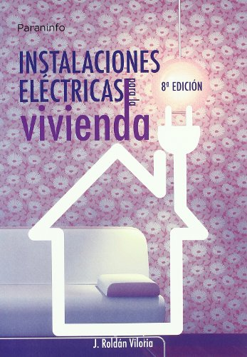 Instalaciones eléctricas para la vivienda