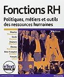 Fonctions RH + eText - Politiques, métiers et outils des ressources humaines - PEARSON (France) - 13/01/2012