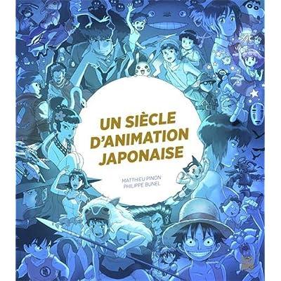 Un siècle d'animation japonaise