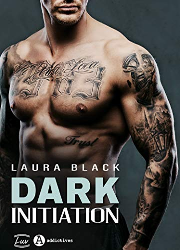 Dark Initiation (French Edition)