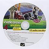 Welcome Anglais 4e éd. 2013 - CD audio-rom élève (de remplacement)