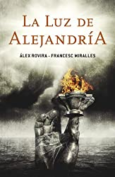 La luz de Alejandría (Spanish Edition)