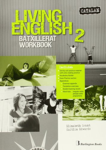 Living english 2 batxillerat: workbook