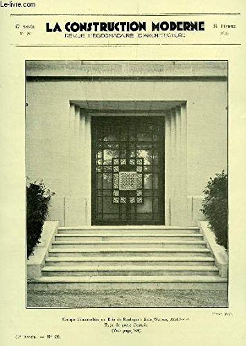 LA CONSTRUCTION MODERNE : 47e ANNEE - N°20 - 14 FEVRIER 1932 / UN GROUPE D'IMMEUBLES AU BOIS DE BOULOGNE - AU SALON DES INDEPENDANTS.