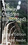 The Railway Children (Illustrated): C...