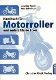 Handbuch für Motorroller und andere kleine Bikes