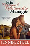 His Personal Relationship Manager (Dating by Design Book 1) (English Edition)