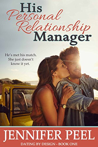 His Bosom Relationship Manager (Dating by Design Book 1) (English Edition)