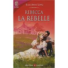 Rebecca la rebelle