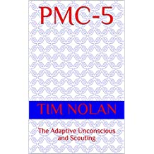 PMC-5: The Adaptive Unconscious and Scouting (English Edition)