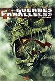 Guerres parallèles, Tome 1 - Tueur d'étoiles