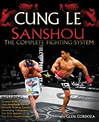 San Shou: The Complete Fighting System by Cung Le (2010-10-10)