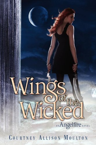 Wings of the Wicked (Angelfire Trilogy (Quality)) (Wicked Wing)