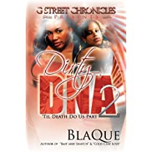 Dirty DNA 2: 'Til Death Do Us Part (G Street Chronicles Presents) by BlaQue (2013) Paperback