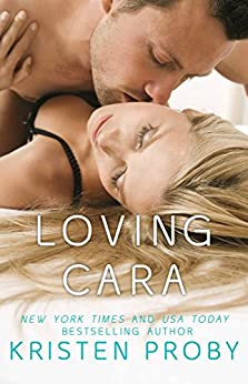 Loving Cara (Love Under the Big Sky Book 1) (English Edition) von [Proby, Kristen]
