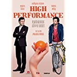 High Performance - Mandarinen lügen nicht