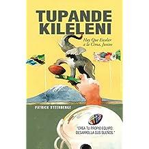 Tupande Kileleni: Escalemos a La Cumbre Juntos