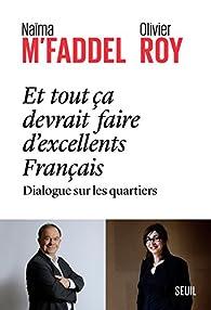 Et tout ça devrait faire d'excellents Français par Naïma M'Faddel