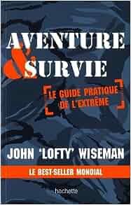 aventure et survie de john wiseman pdf