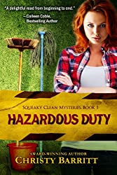 Hazardous Duty: Squeaky Clean Mysteries, Book 1: An Amateur Sleuth Mystery and Suspense Series, Christian Fiction (English Edition)