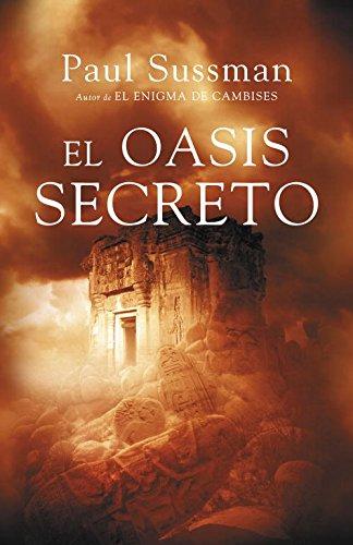 El oasis secreto (EXITOS) por Paul Sussman