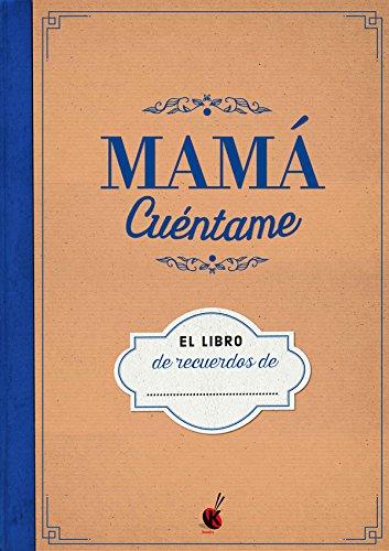 Mamá Cuentame (KuenKo Books)