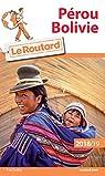 Guide du Routard Pérou, Bolivie 2018/19 par Guide du Routard