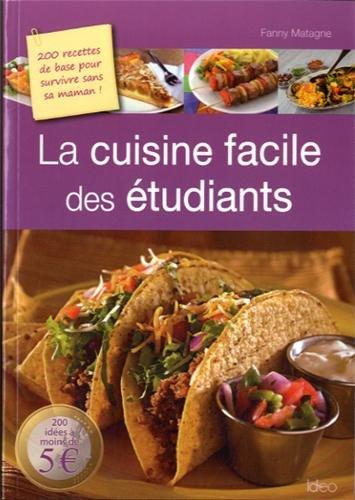 La cuisine facile des étudiants par Fanny Matagne