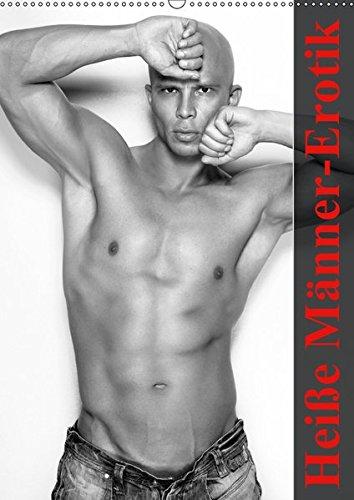 Heiße Männer-Erotik (Wandkalender 2019 DIN A2 hoch): Ein erotischer Planer für das ganze Jahr (Planer, 14 Seiten) (CALVENDO Menschen)