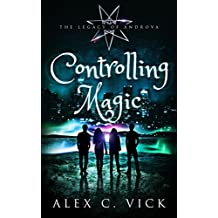 Controlling Magic (The Legacy of Androva Book 4)