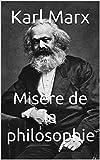 Misère de la philosophie - Format Kindle - 0,99 €