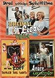 Drei witzige Spielfilme - Dreimal Liebe täglich / Mit dem Kopf durch die Wand / Nichts als Ärger mit dem Kamikaze-Cop (2008)